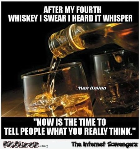 Whiskey whispers to me meme