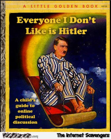 Everyone I hate is Hitler funny Golden book @PMSLweb.com