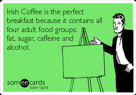 Irish coffee sarcastic ecard @PMSLweb.com