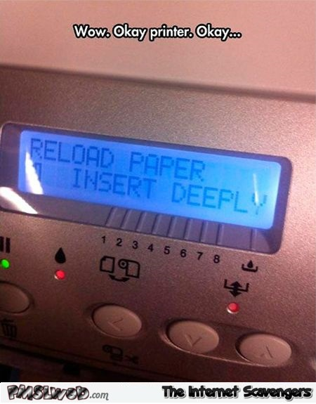 Horny printer meme @PMSLweb.com