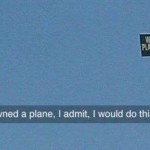 If I owned a plane I would do this humor – Daily funnies @PMSLweb.com