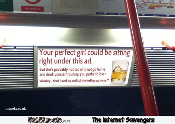 Your perfect girl could be sitting under this ad funny fake advertising @PMSLweb.com