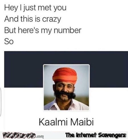 Funny Indian call me maybe name joke @PMSLweb.com