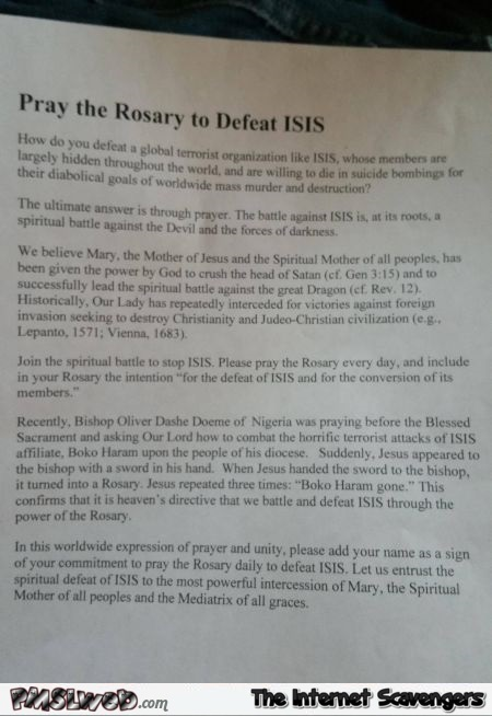 Pray the rosary to defeat isis WTF humor @PMSLweb.com