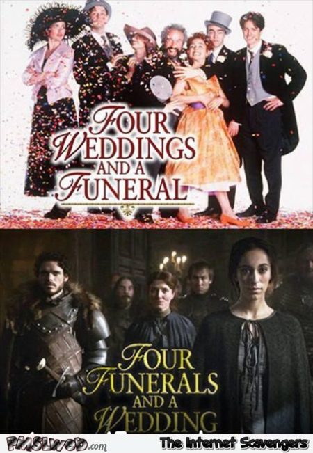 Game of Thrones four funerals and a wedding joke @PMSLweb.com