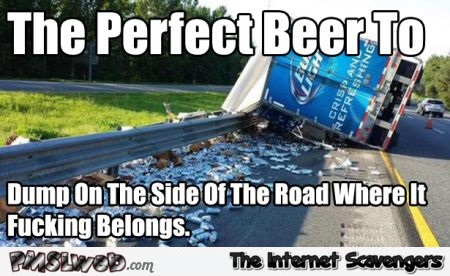 Where Bud light belongs funny meme @PMSLweb.com