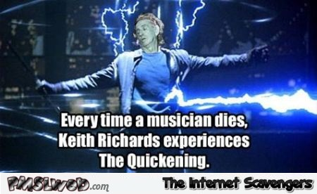 Everytime a musician dies Keith Richards meme @PMSLweb.com
