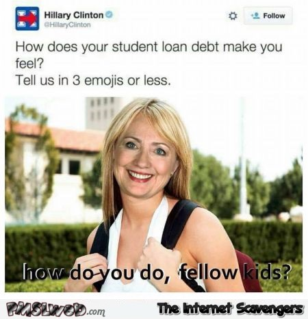 Hilary Clinton attempts to get closer to the youth funny tweet @PMSLweb.com