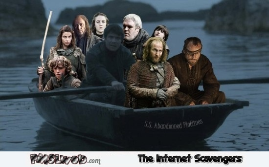Funny abandoned plotlines on Game of Thrones @PMSLweb.com