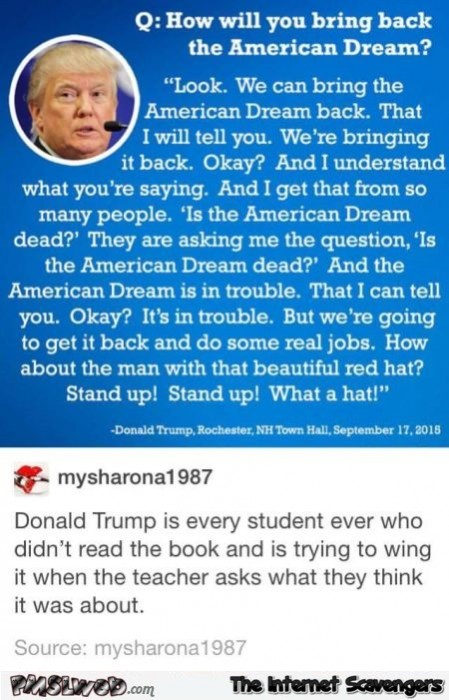 How will Trump bring back the American dream humor