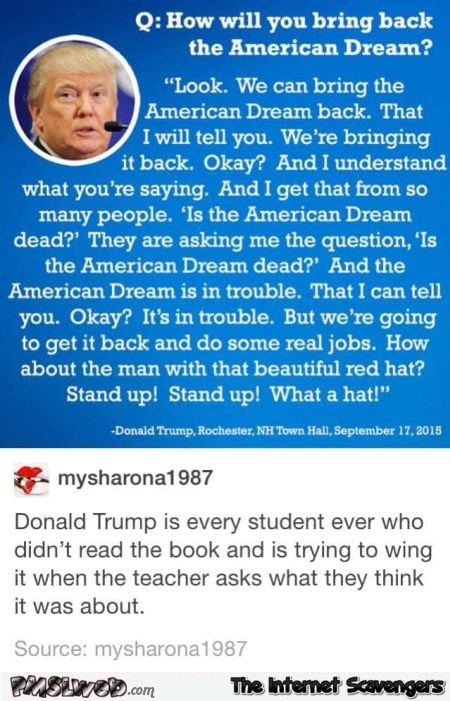 How will Trump bring back the American dream humor @PMSLweb.com