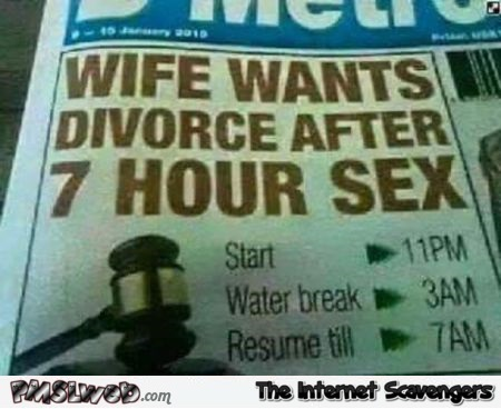 Wife wants divorce after 7 hours of sex funny news @PMSLweb.com