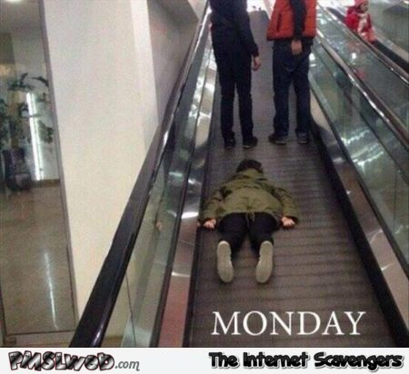 Funny Monday escalator picture – Amusing Monday pictures @PMSLweb.com