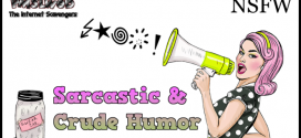 Sarcastic and Crude humor – Your inner demons take control