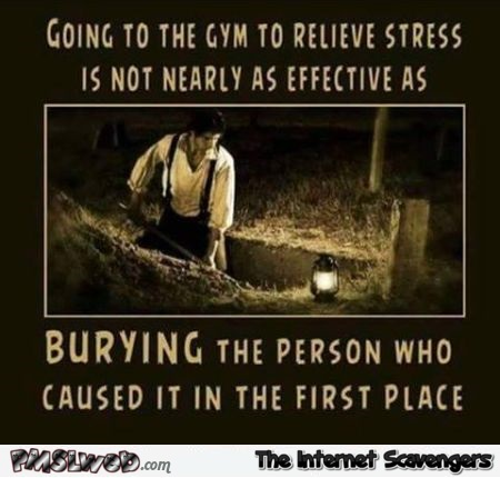 Most effective stress reliever sarcastic humor @PMSLweb.com