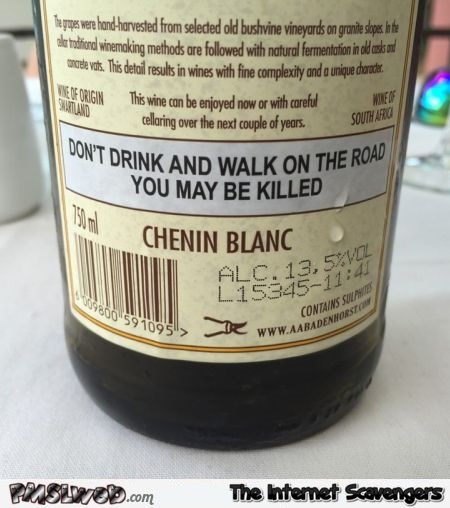 Funny wine bottle warning @PMSLweb.com