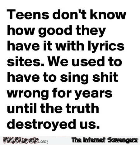 Singing lyrics back in the day funny quote
