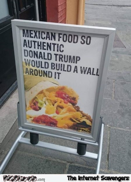 Funny Mexican food advertising win - Amusing Monday pictures @PMSLweb.com