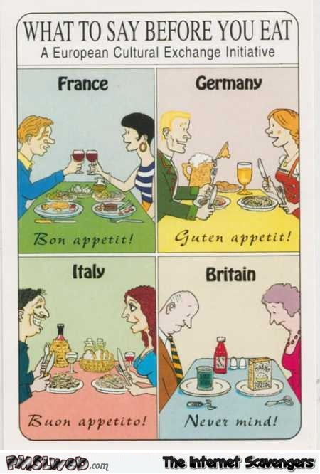 What to say before you eat British joke @PMSLweb.com