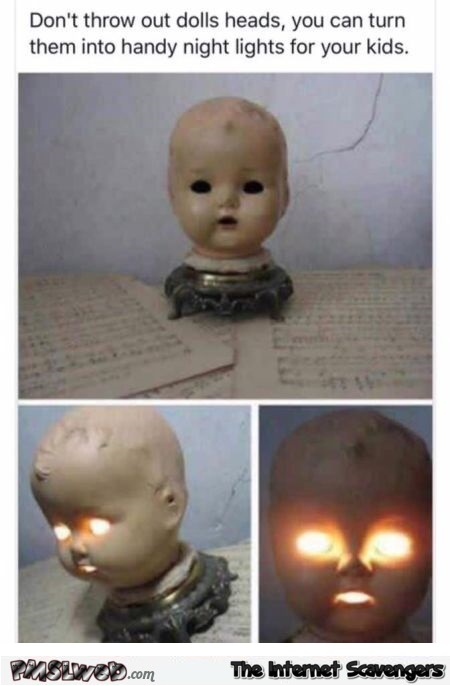 Don't throw out doll's heads humor