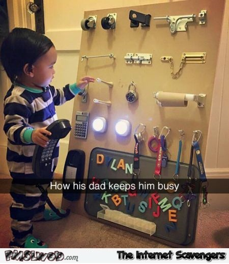 How a dad keeps his son busy humor @PMSLweb.com