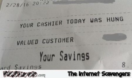 Your cashier today was Hung humor – Weekend laughter @PMSLweb.com