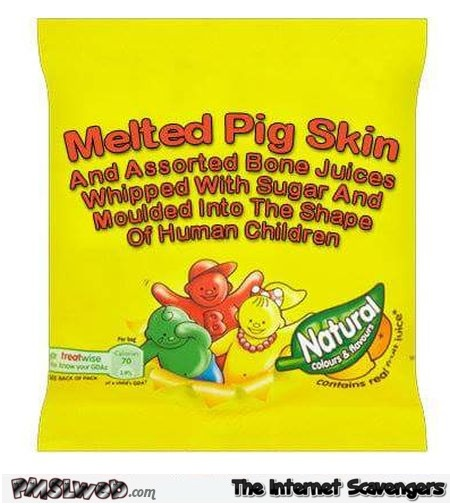 If candy packaging was honest humor – Humorous TGIF @PMSLweb.com