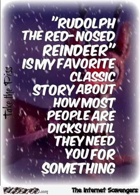 Funny Rudolph the red nosed reindeer quote