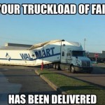 Your truckload of fail has arrived meme – Monday YLYL @PMSLweb.com