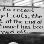The light at the end of the tunnel has been turned off funny quote – Saturday humor @PMSLweb.com