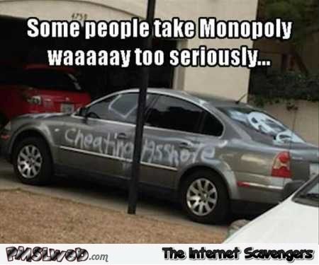 Some people take Monopoly too seriously funny meme @PMSLweb.com