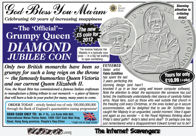 Funny grumpy Queen jubilee coin – British humour @PMSLweb.com