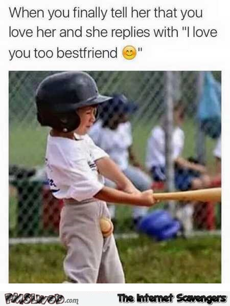 When she replies with I love you too bestfriend humor @PMSLweb.com