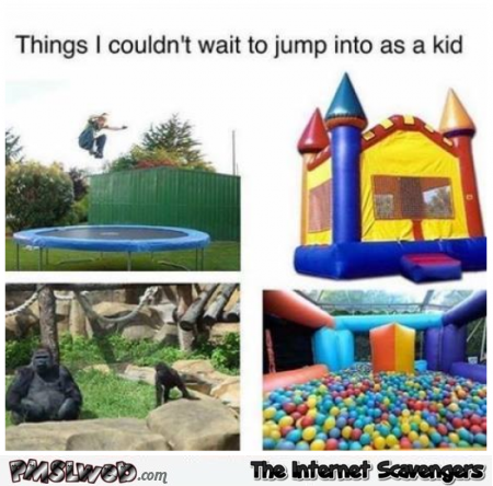 Things I couldn't wait to jump into as a kid humor – Funny Sunday picture collection @PMSLweb.com