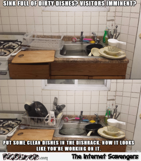 Funny dirty dishes life hack – Hump day drollness @PMSLweb.com