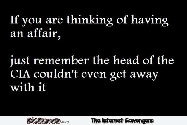 If you are thinking about having an affair funny quote – TGIF funny pics @PMSLweb.com
