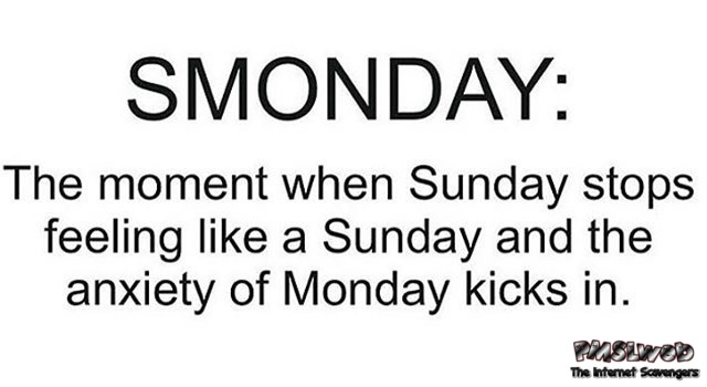 Smonday funny definition – Sunday hilarity @PMSLweb.com