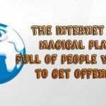 The internet is a wonderful place funny quote – Saturday nonsense @PMSLweb.com