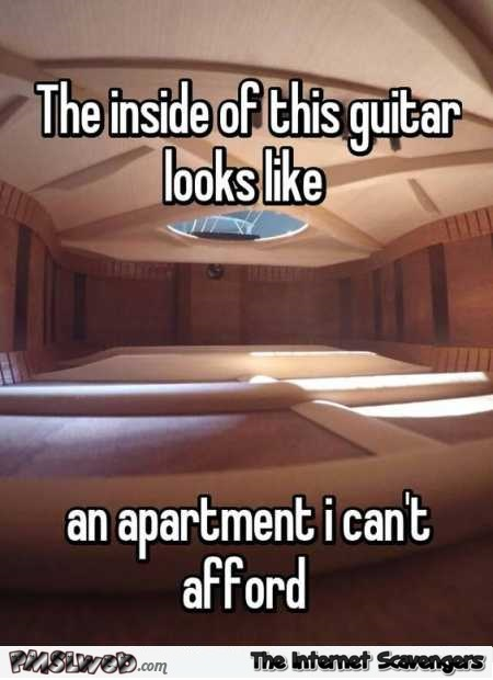 The inside of a guitar looks like an apartment humor @PMSLweb.com