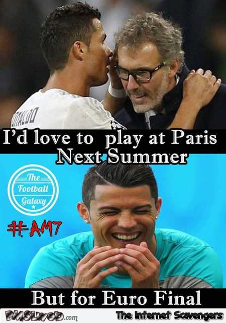 Laurent Blanc and Ronaldo meme @PMSLweb.com