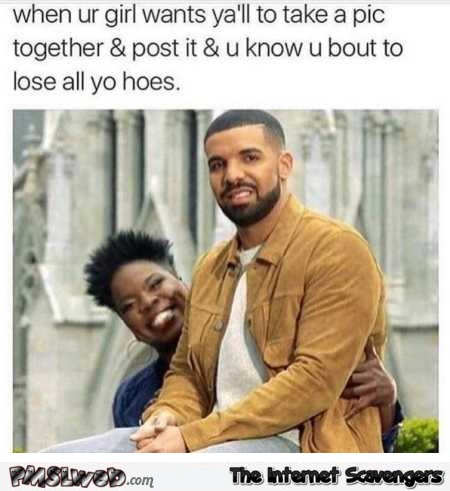 When your girl wants to post a picture of you together humor @PMSLweb.com