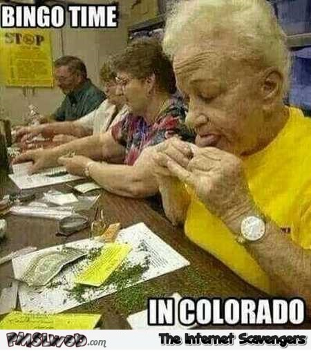 Bingo time in Colorado meme @PMSLweb.com