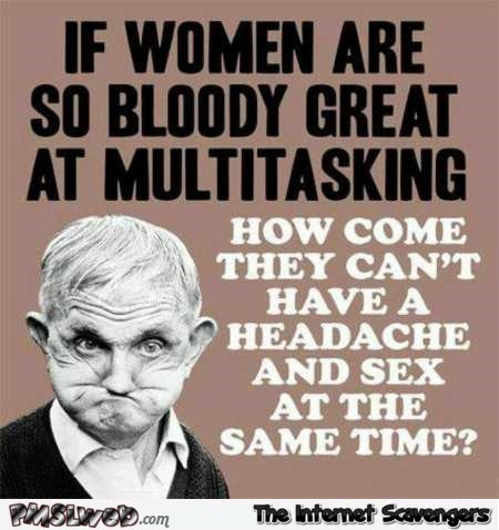 If women are so great at multitasking funny quote @PMSLweb.com