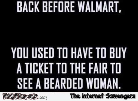 Back before Walmart funny quote @PMSLweb.com