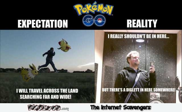 Funny Pokemon Go expectations versus reality @PMSLweb.com