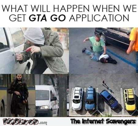 Funny GTA go application – Sinful Friday @PMSLweb.com
