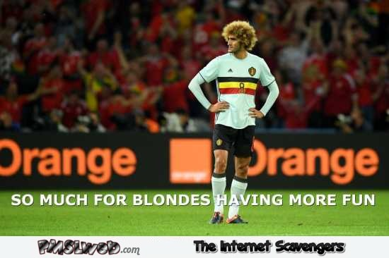 Fellaini so much for blondes have more fun