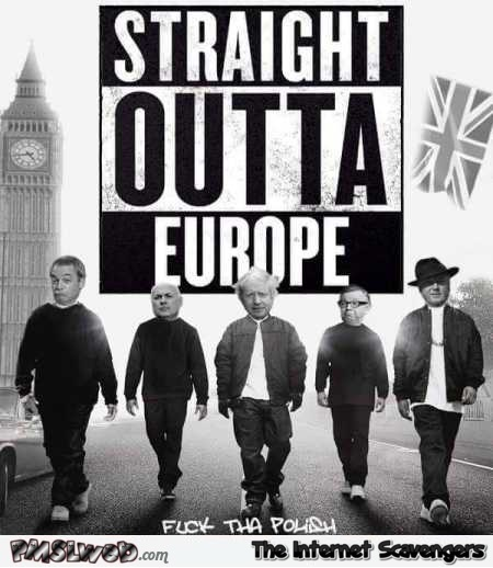 Straight outta Europe Brexit humor