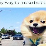 Me on my way to make bad decisions dank meme – Sunday guffaws @PMSLweb.com