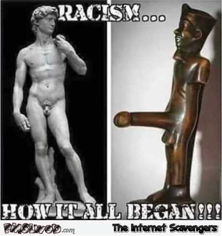 How racism began adult humor @PMSLweb.com